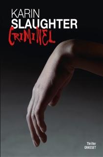 Criminel - KarinSlaughter