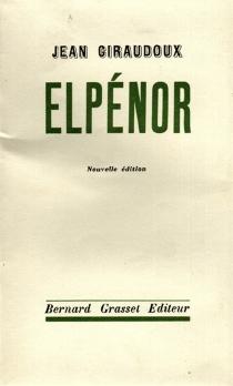 Elpénor - JeanGiraudoux