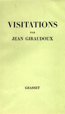 Visitations - JeanGiraudoux
