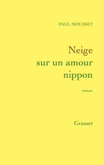 Neige sur un amour nippon - PaulMousset