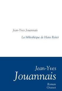 La bibliothèque de Hans Reiter - Jean-YvesJouannais
