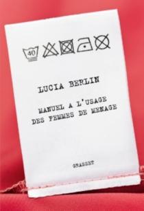 Manuel à l'usage des femmes de ménage - LuciaBerlin