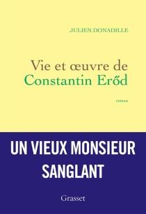 Vie et oeuvre de Constantin Eröd - JulienDonadille