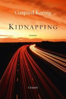 Kidnapping - GaspardKoenig