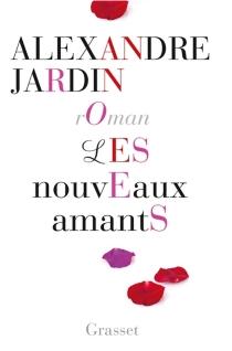 Les nouveaux amants - AlexandreJardin
