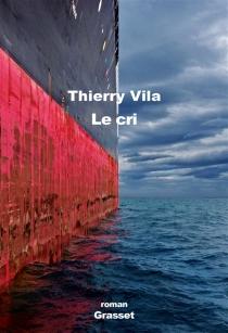 Le cri - ThierryVila