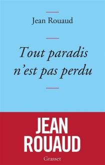 Tout paradis n'est pas perdu : chronique de 2015 à la lumière de 1905 - JeanRouaud
