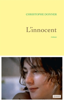 L'innocent - Christophe Donner