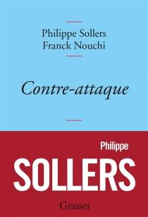 Contre-attaque : entretiens avec Franck Nouchi - FranckNouchi