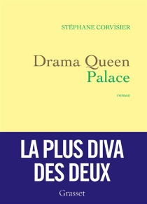 Drama queen palace - Stéphane Corvisier