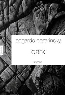 Dark - EdgardoCozarinsky