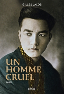 Un homme cruel - GillesJacob