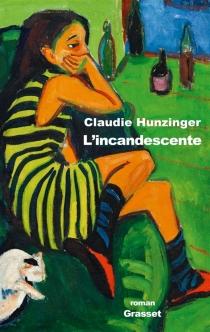 L'incandescente - ClaudieHunzinger