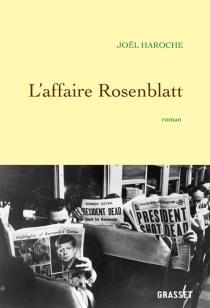 L'affaire Rosenblatt - JoëlHaroche