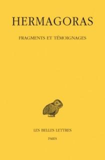 Fragments et témoignages - Hermagoras de Temnos
