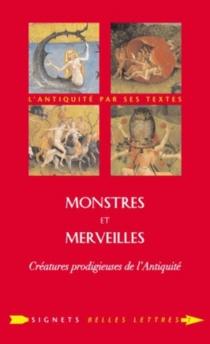 Monstres et merveilles : créatures prodigieuses de l'Antiquité -