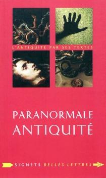 Paranormale Antiquité : la mort et ses démons en Grèce et à Rome -