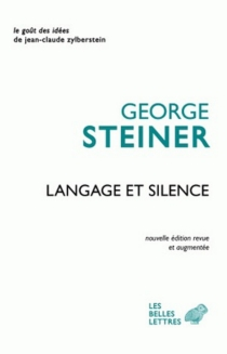Langage et silence - George Steiner