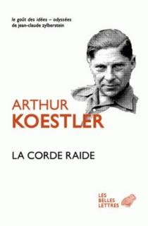 La corde raide - ArthurKoestler