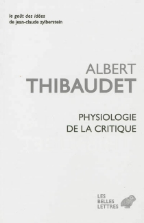 Physiologie de la critique - Albert Thibaudet