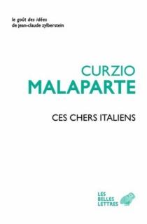 Ces chers Italiens - CurzioMalaparte