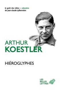 Hiéroglyphes - ArthurKoestler