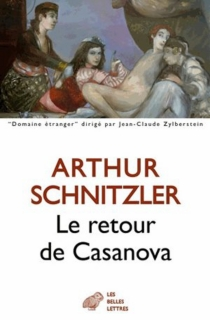Le retour de Casanova - ArthurSchnitzler