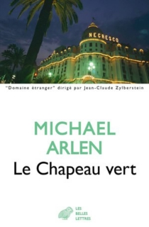 Le chapeau vert - MichaelArlen