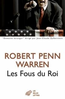 Les fous du roi - Robert PennWarren