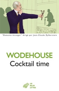 Cocktail time - Pelham Grenville Wodehouse