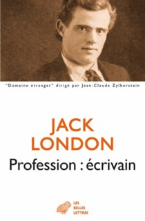 Profession écrivain - Jack London