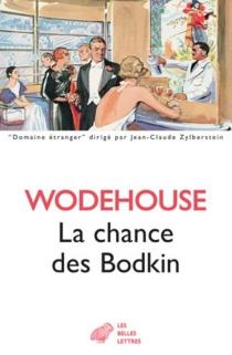 La chance des Bodkin - Pelham GrenvilleWodehouse