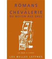 Romans de chevalerie du Moyen Age grec -