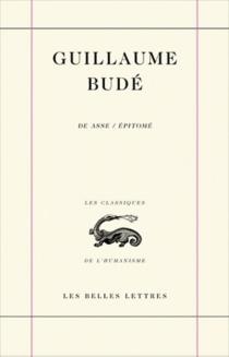 Summaire et epitome du livre De asse - GuillaumeBudé