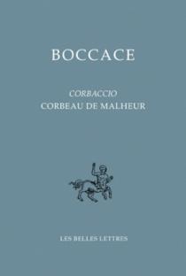Corbaccio| Corbeau de malheur - Boccace