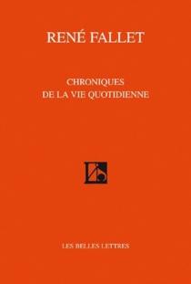 Chroniques de la vie quotidienne - RenéFallet