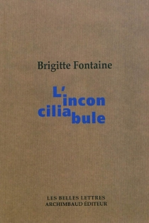 L'inconciliabule - BrigitteFontaine