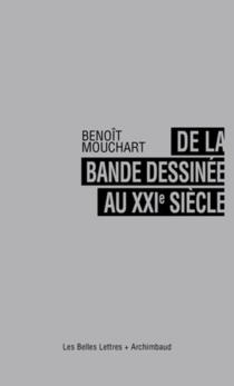 De la bande dessinée au XXIe siècle - BenoîtMouchart