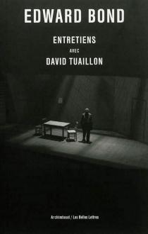 Entretiens avec David Tuaillon - EdwardBond