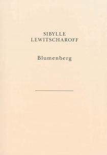Blumenberg - SibylleLewitscharoff