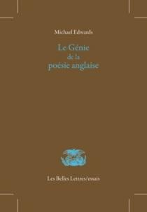 Le génie de la poésie anglaise - MichaelEdwards