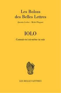 Iolo : connais-toi toi-même tu sais : Les boloss des belles lettres - QuentinLeclerc