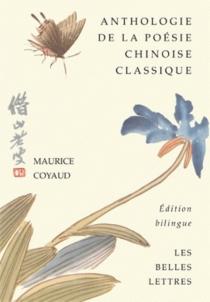 Anthologie bilingue de la poésie chinoise classique -