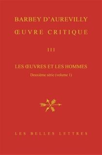 Les oeuvres et les hommes| Oeuvre critique | Deuxième série, 1 - JulesBarbey d'Aurevilly