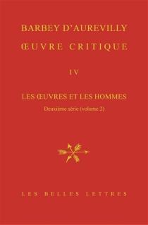 Les oeuvres et les hommes| Oeuvre critique | Deuxième série, 2 - JulesBarbey d'Aurevilly