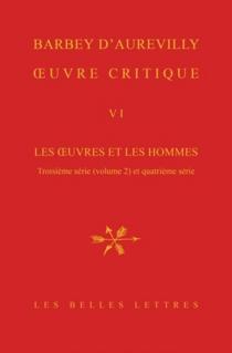 Les oeuvres et les hommes| Oeuvre critique | Troisième série, 2 - JulesBarbey d'Aurevilly