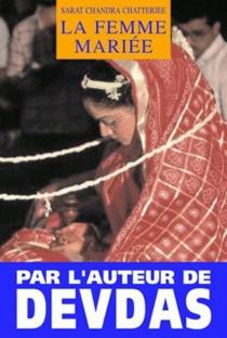 La femme mariée - Sarat ChandraChatterji