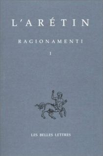 Ragionamenti - L'Arétin