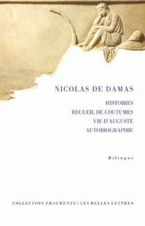 Histoires| Recueil de coutumes| Vie d'Auguste - Nicolas de Damas