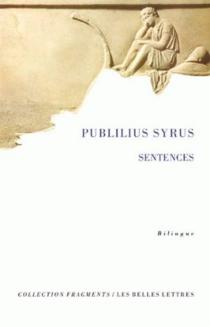 Sentences - Publilius Syrus